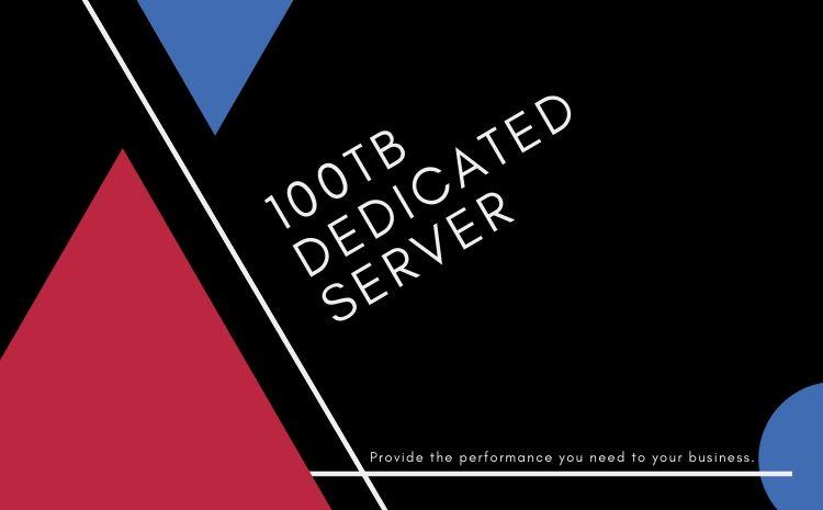 100tb dedicated servers